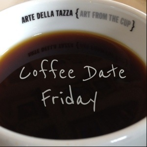 Come join me for a coffee date!