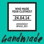 Fashion Revolution Day:  April 24 is the anniversary of the Bangladesh factory collapse that killed over 1,000 people.  Do you know who made your clothes?