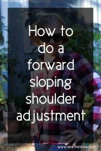 Sloping shoulder adjustment