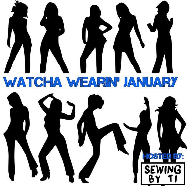 Watcha Wearin' January
